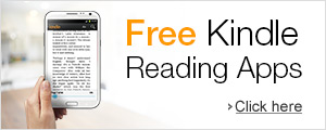 FREE Kindle Reading Apps for your computer, smartphone or tablet.